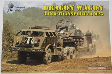 Dragon Wagon - Tank Transporter M25, by Jochen Vollert